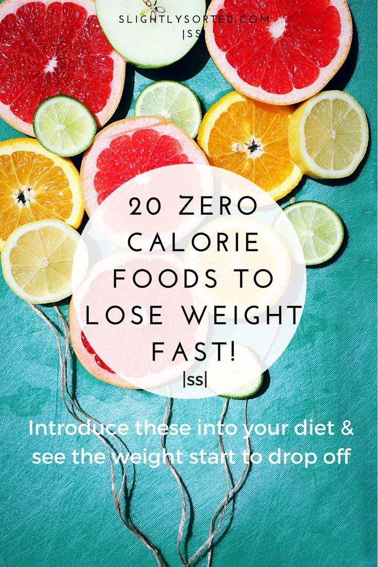 Zero calorie foods to lose weight fast