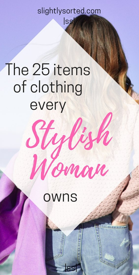 25 items every stylish woman owns