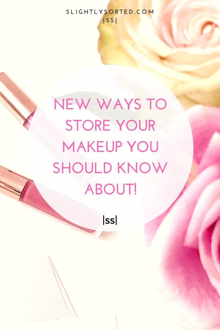 New makeup storage ideas