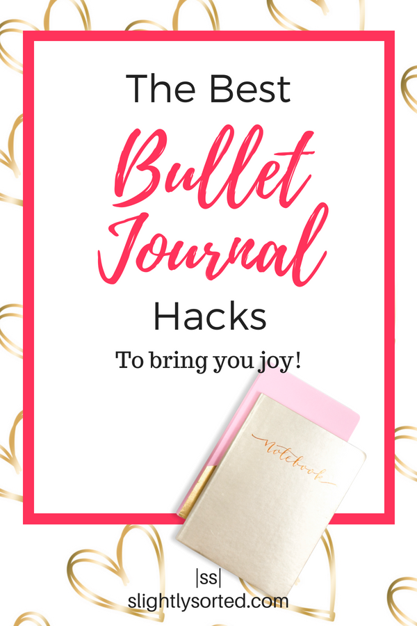 Amazing Bullet Journal hacks to bring you joy