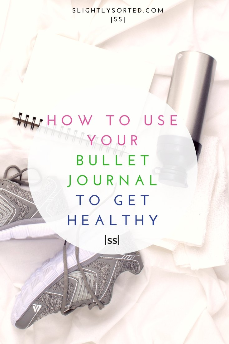 How to use your bullet journal to get healthy