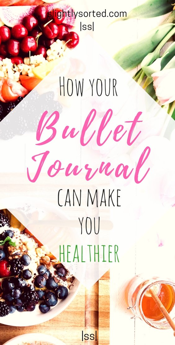 How your bullet journal can make you healthier