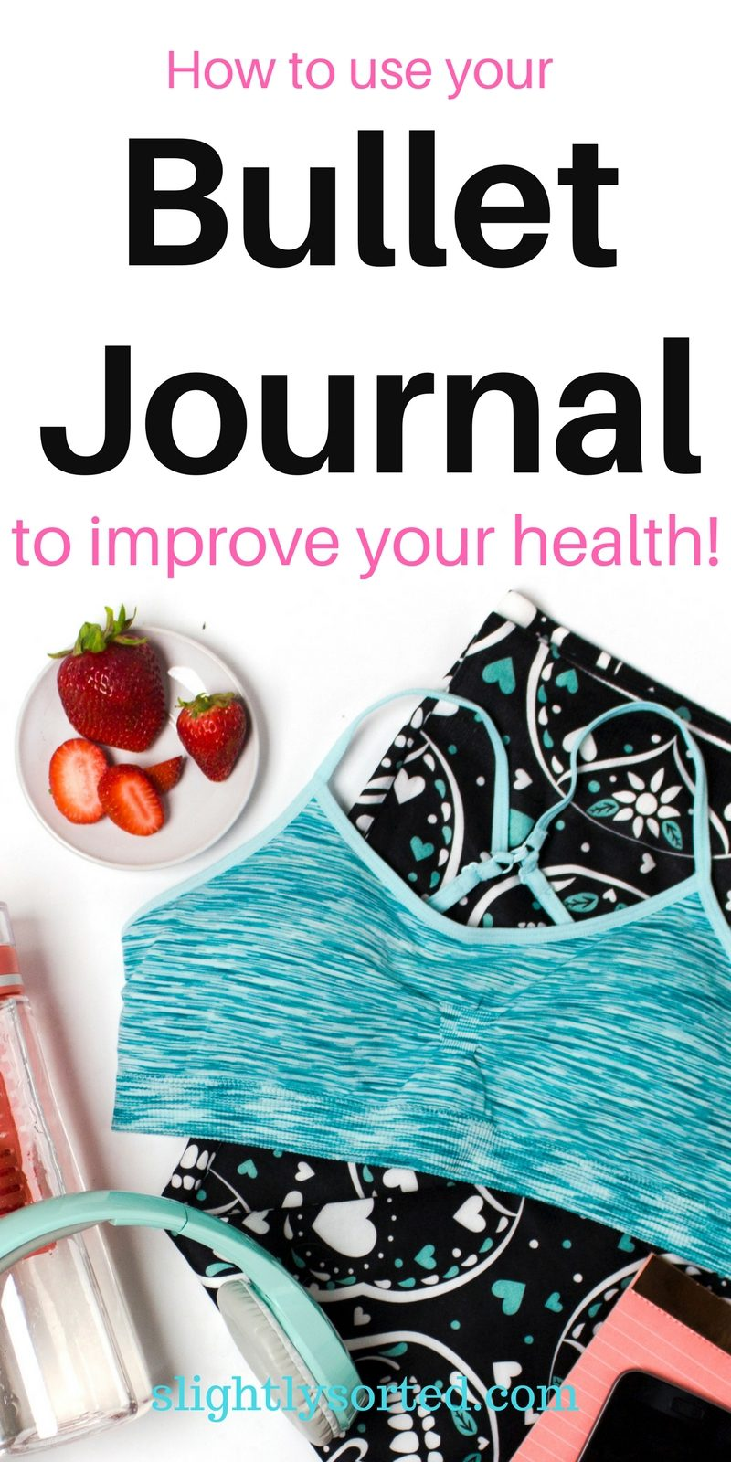 Bullet Journal for Health