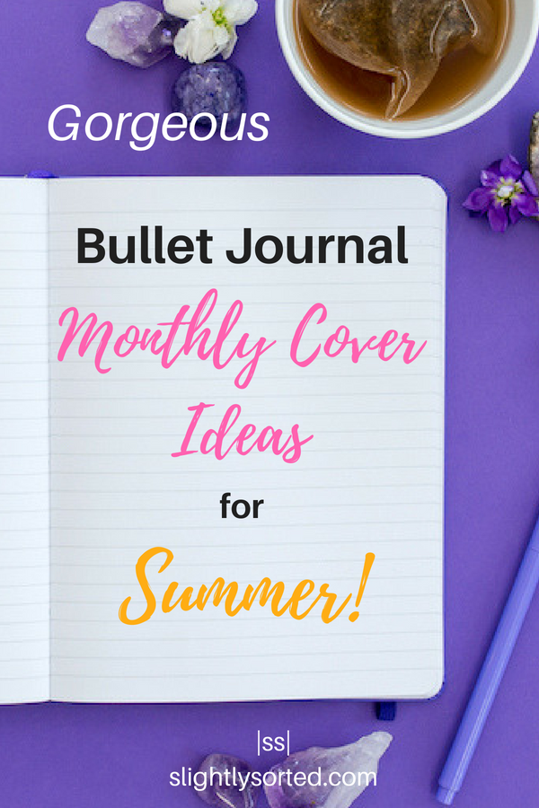 Bullet Journal Monthly Cover Ideas For Summer Pin