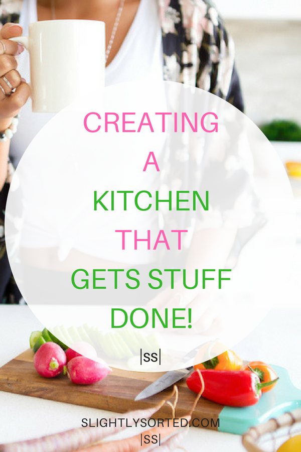 Create a kitchen that gets stuff done!