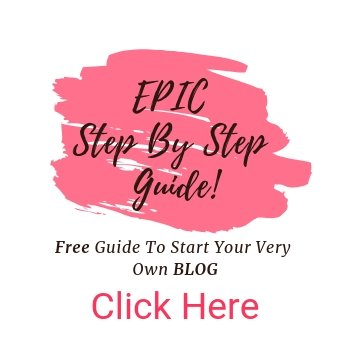 EPIC Step By Step Guide To Start A Blog